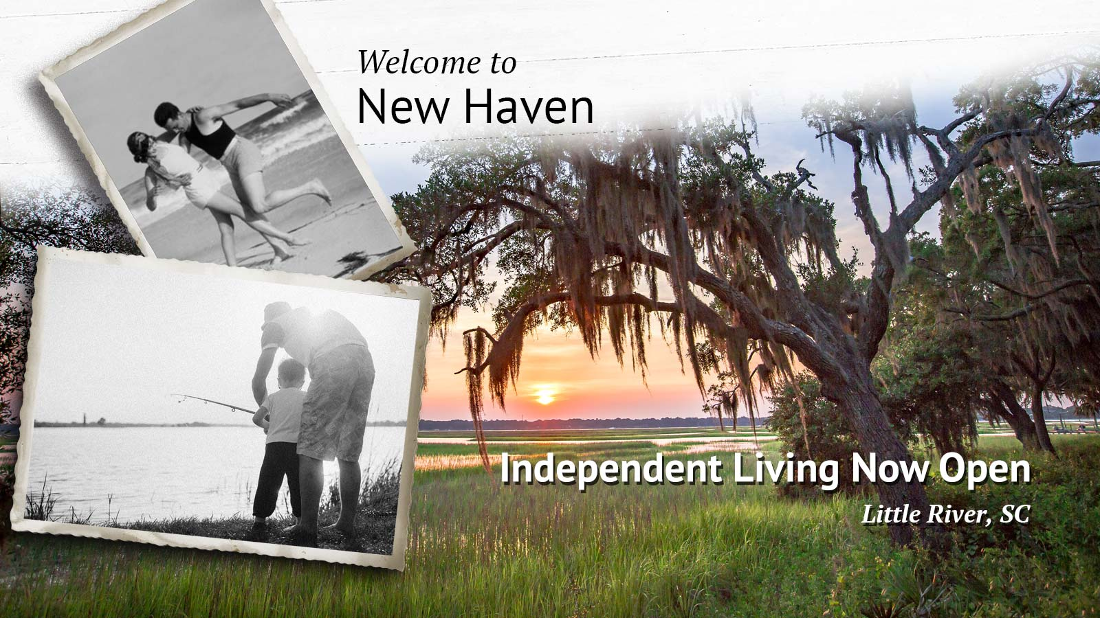 Welcome to New Haven in Little River, SC. Now open for Independent Living.